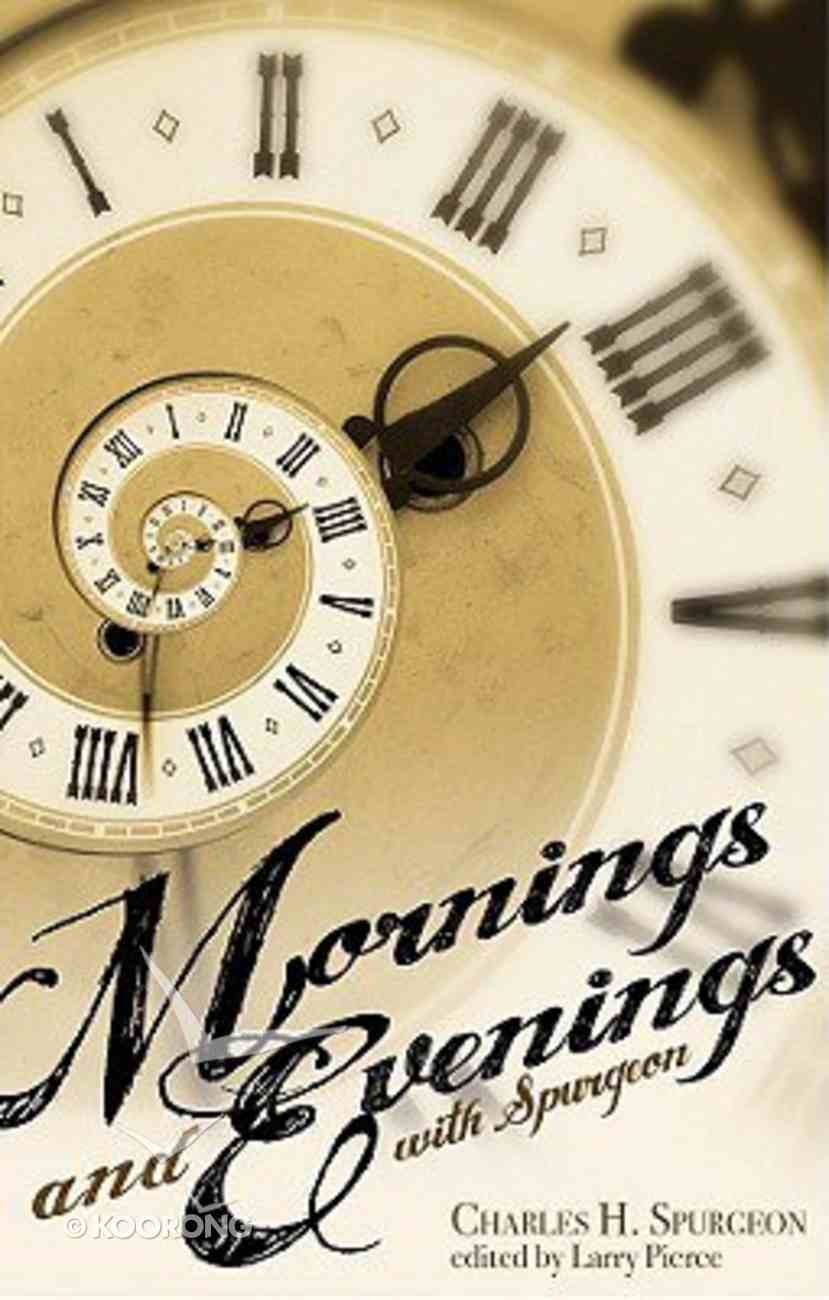 Mornings and Evenings With Spurgeon Paperback