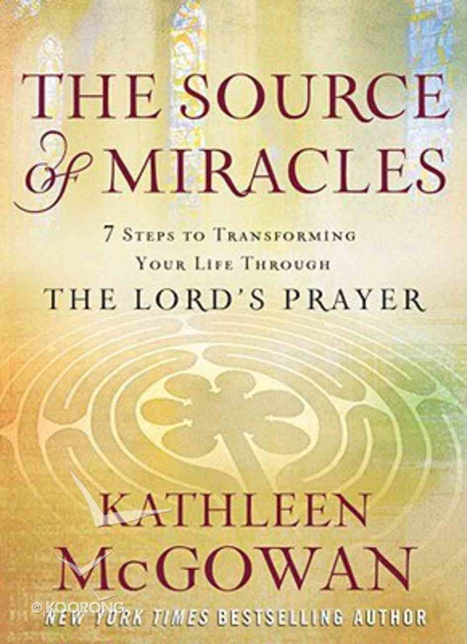 The Source of Miracles Hardback