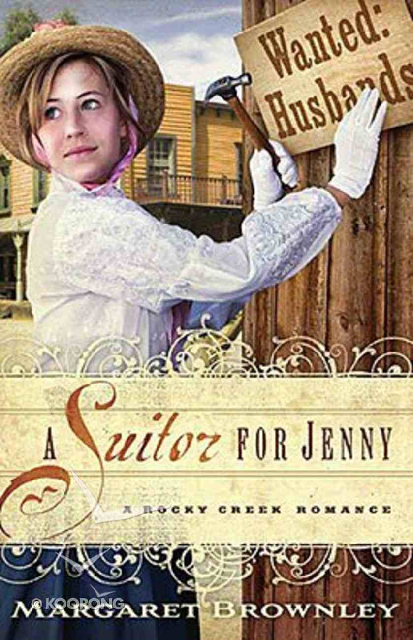 A Suitor For Jenny (A Rocky Creek Romance Series) Paperback