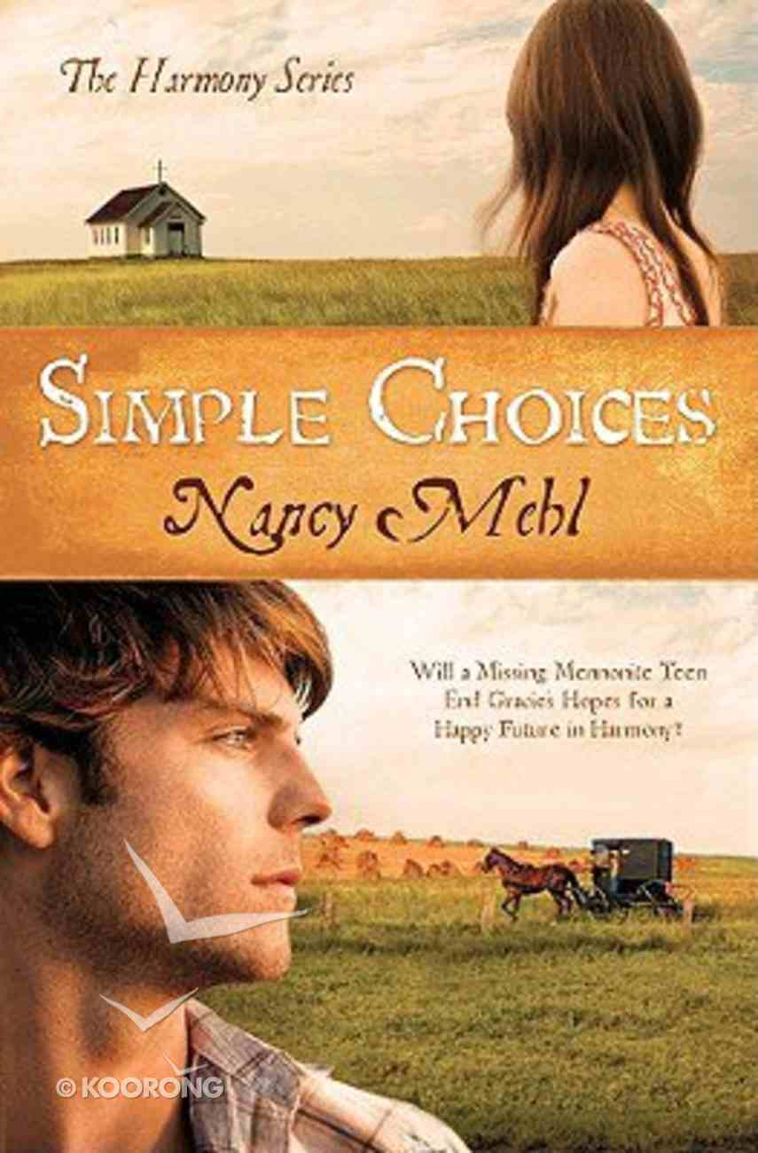 Simple Choices (#03 in Harmony Series) Paperback