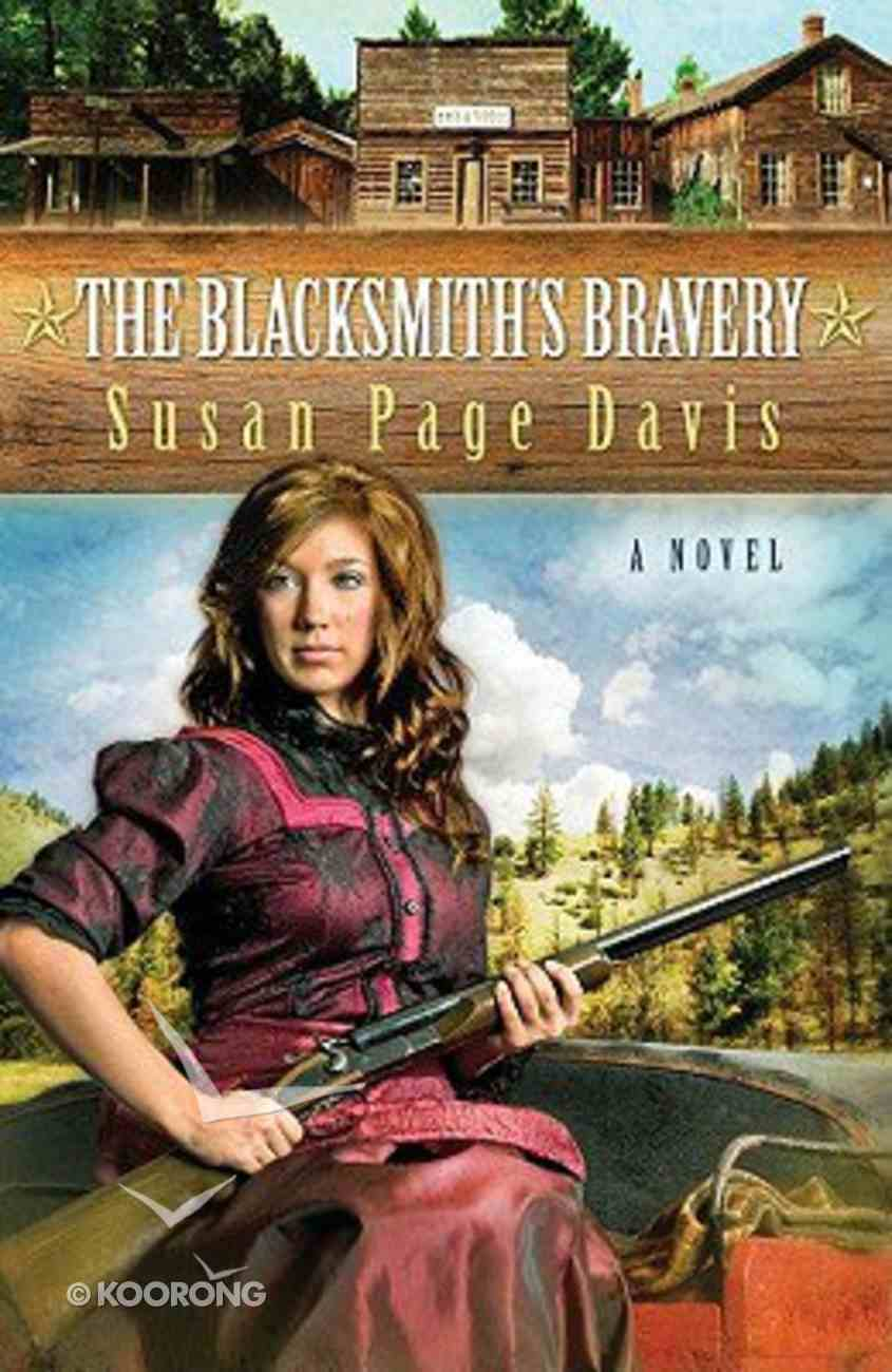 The Blacksmith's Bravery (#03 in Ladies' Shooting Club Series) Paperback