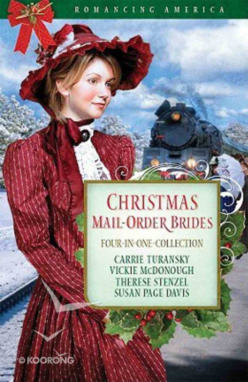 4in1: Romancing America: Christmas Mail-Order Brides (Romancing America Series) Paperback