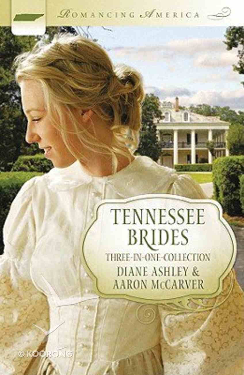 3in1: Romancing America: Tennessee Brides (Romancing America Series) Paperback