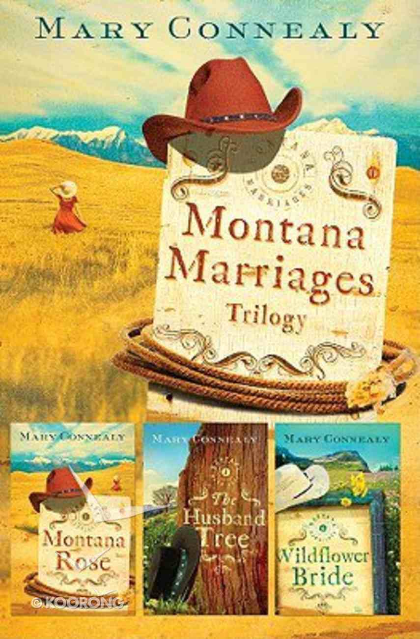 Montana Marriages Trilogy (Montana Marriages Series) Paperback