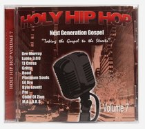 Album Image for Holy Hip Hop #07: Taking the Gospel to the Streets - DISC 1
