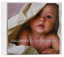 Album Image for Lullabies: For Little Worshippers - DISC 1