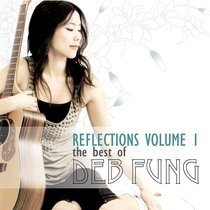 Album Image for Reflections Volume 1: The Best of Deb Fung - DISC 1