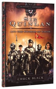 Product: Knights Of Arrethtrae #05: Sir Quinlan And The Swords Of Valor Image