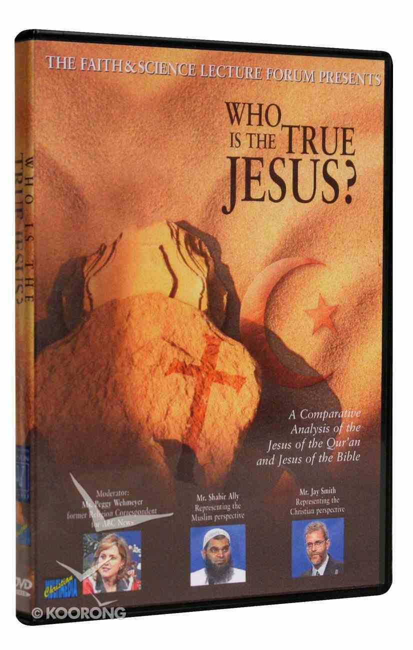 Faith & Science: Who is the True Jesus? DVD