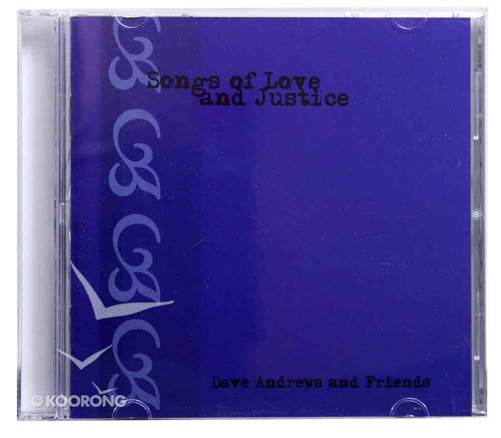 Songs of Love and Justice CD