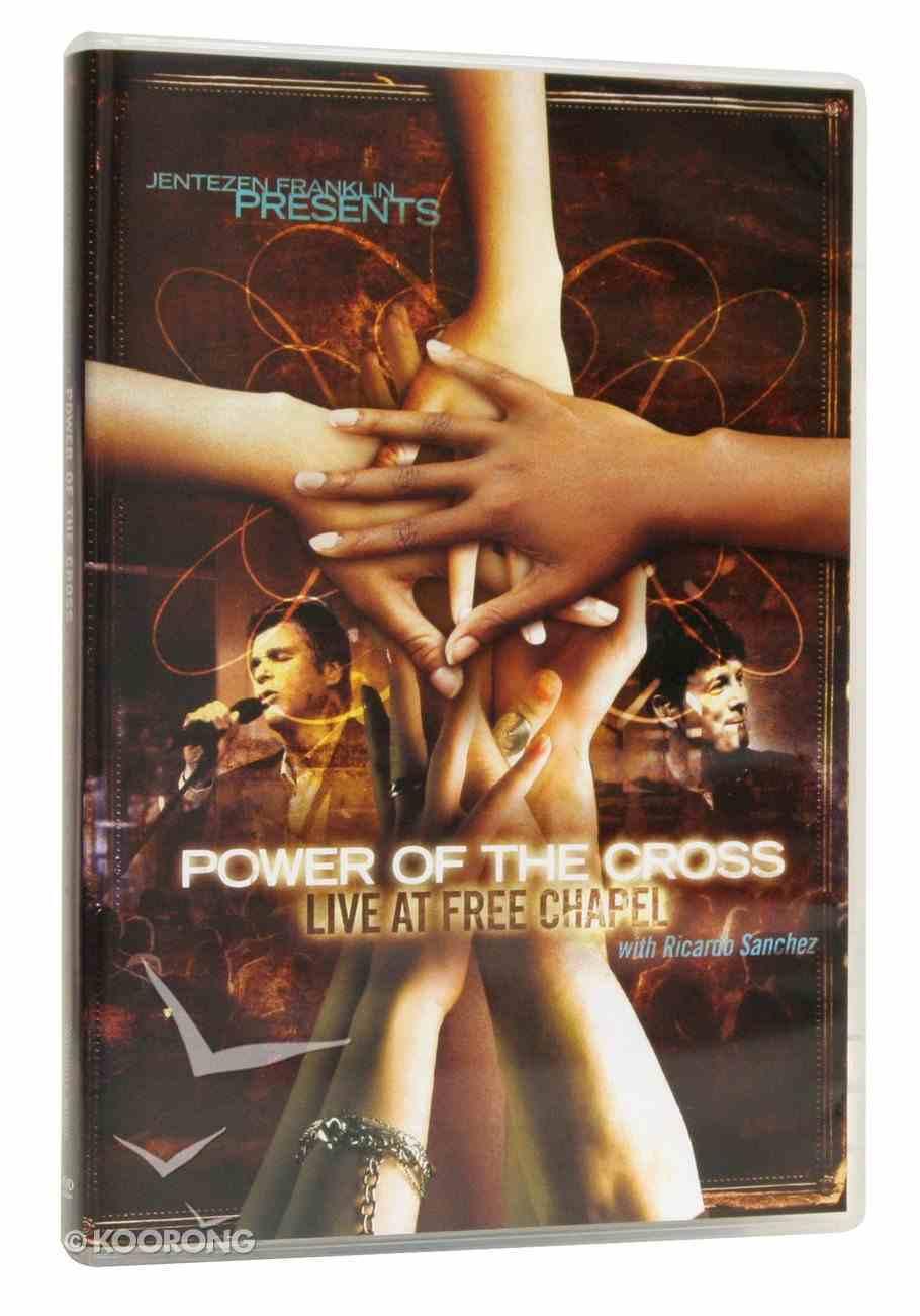 Jentezen Franklin Presents Power of the Cross DVD