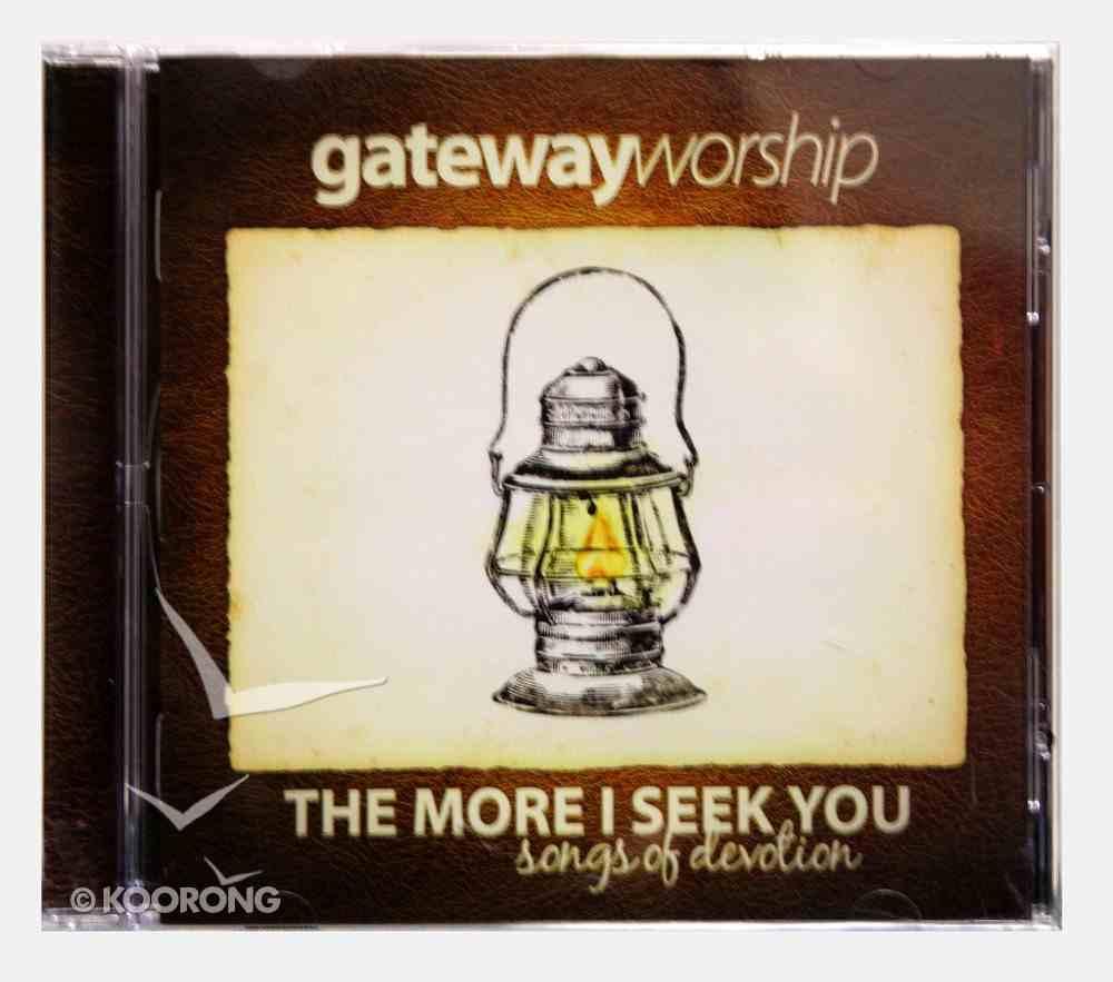 More I Seek of You CD
