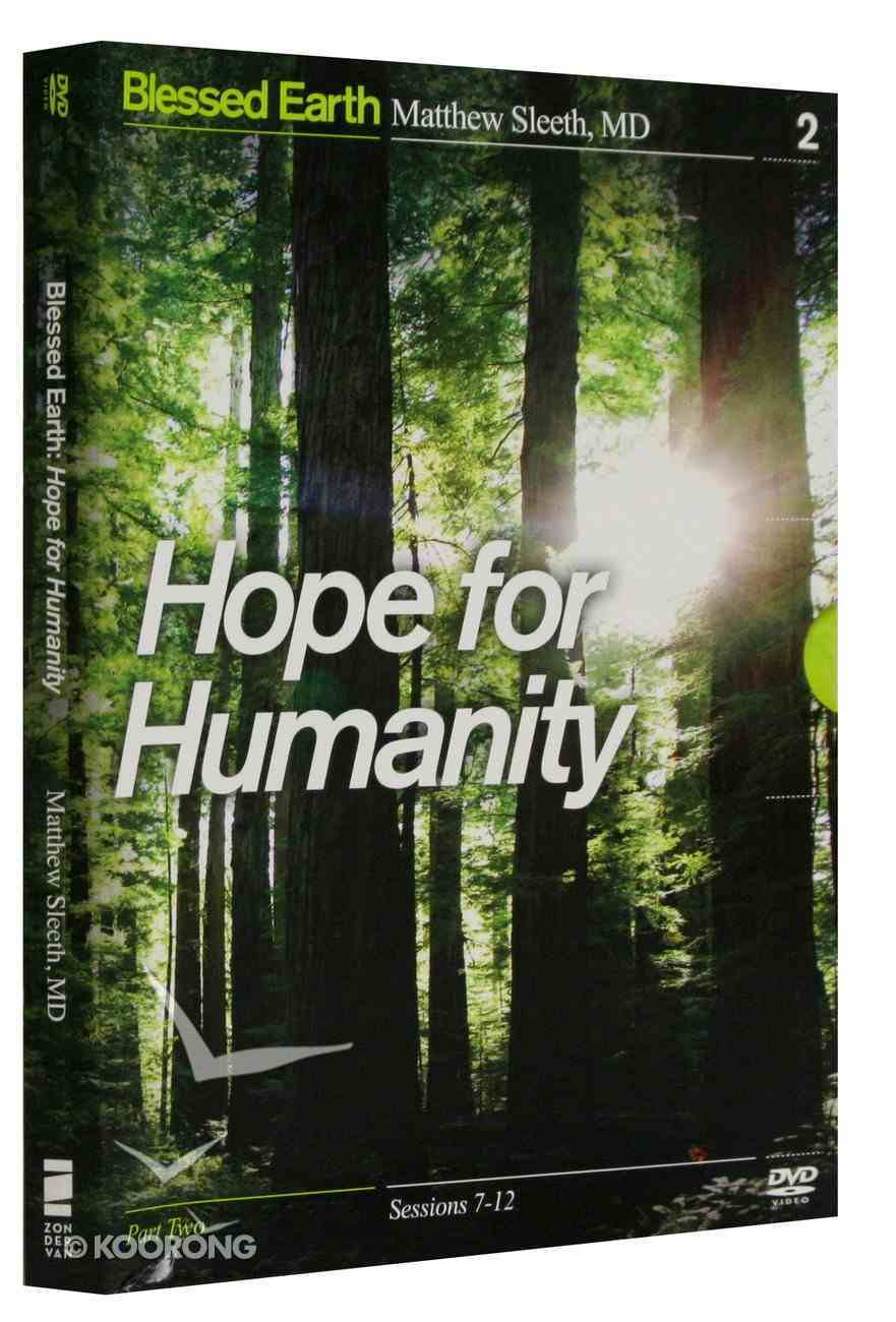 Hope For Humanity DVD (Blessed Earth Series) DVD