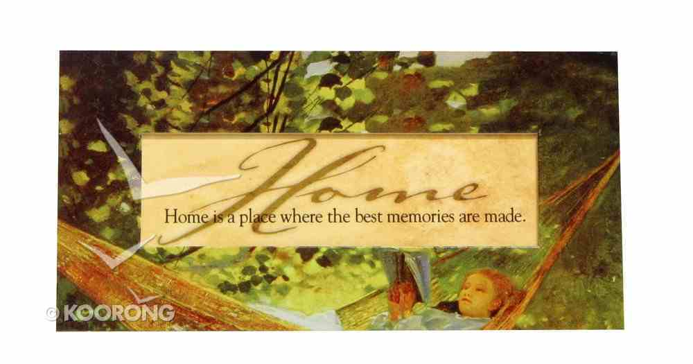 Easeled Magnet: Home is a Place Where the Best Memories Are Made Novelty