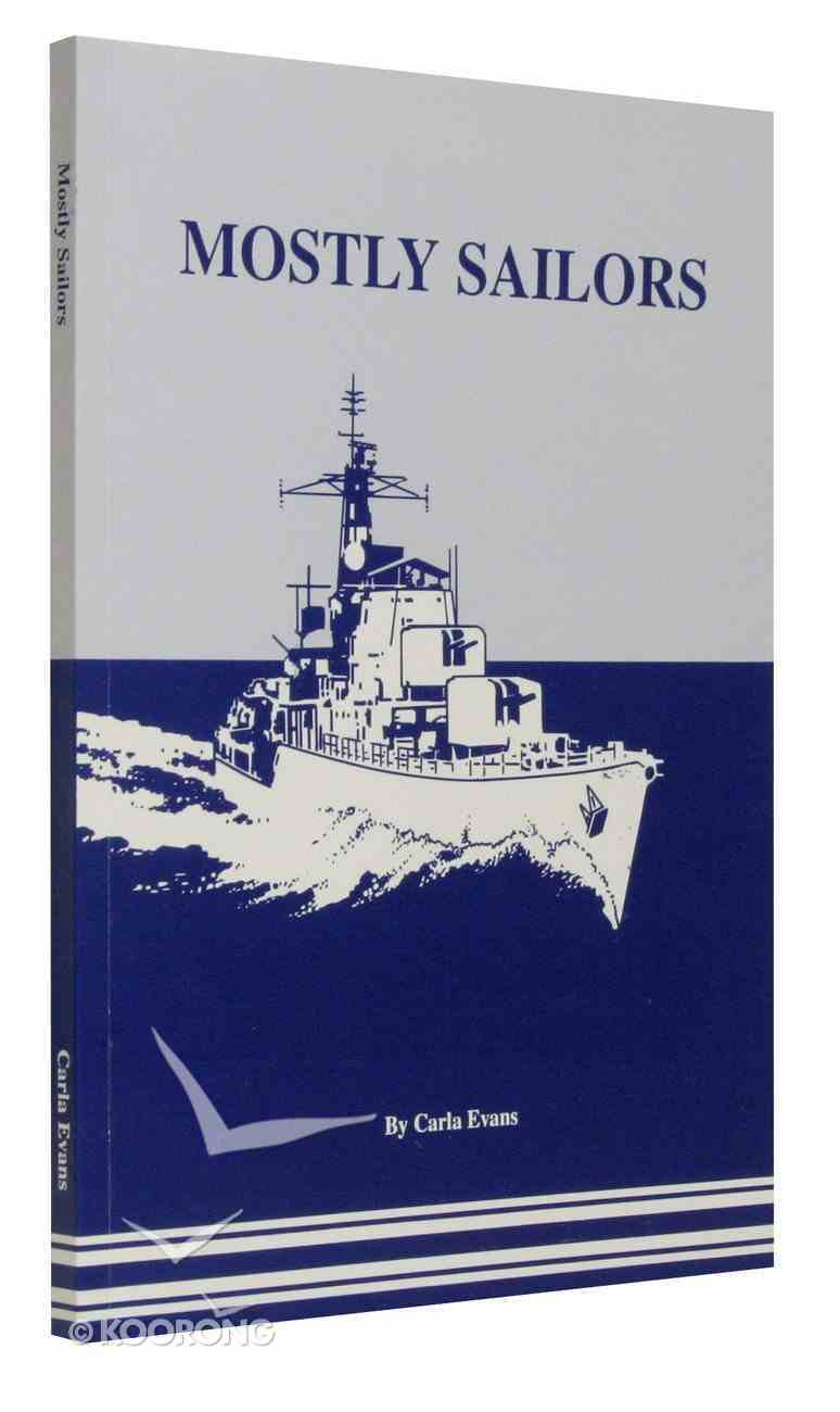 Mostly Sailors Paperback