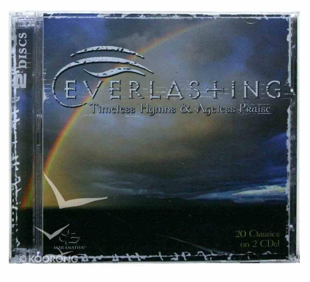 Everlasting: Timeless Hymns & Ageless Praise CD