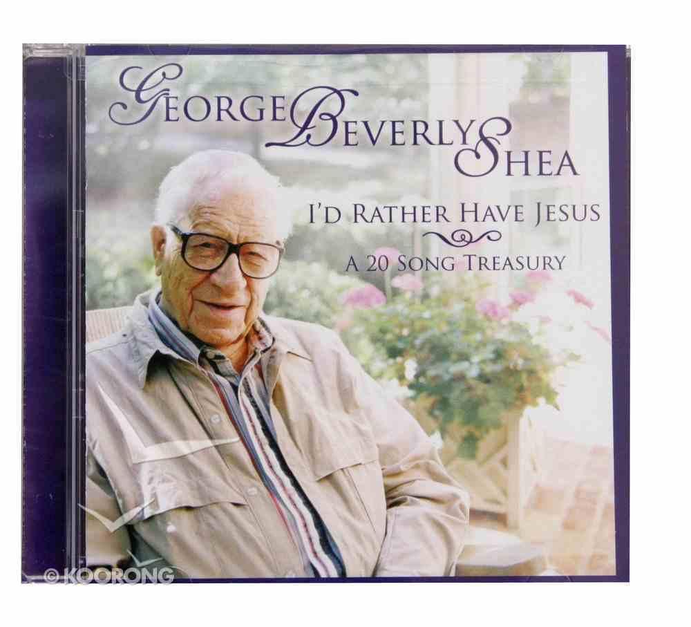 I'd Rather Have Jesus CD