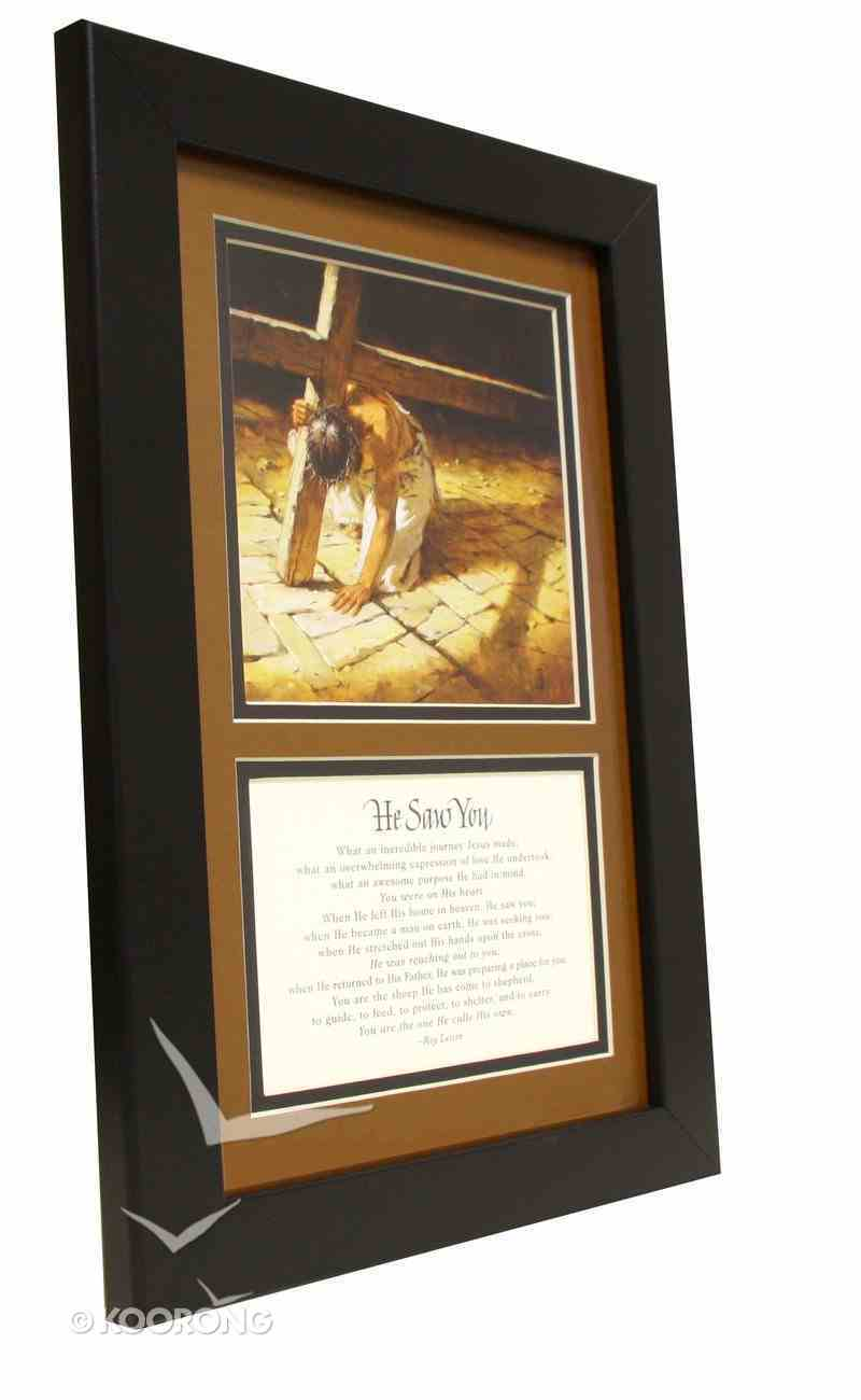 Framed the Road to the Cross: He Saw You Plaque
