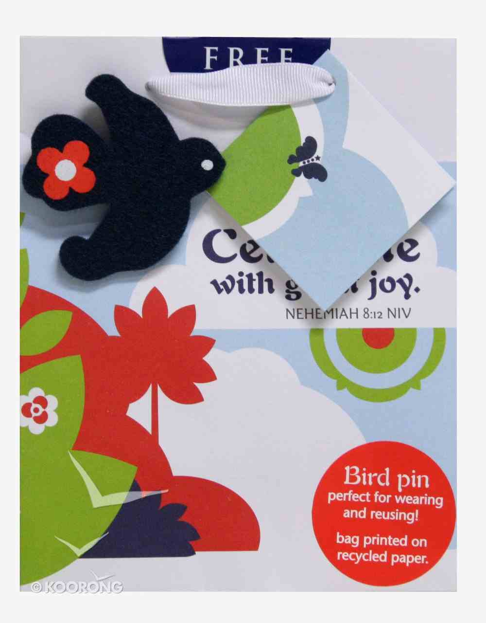 Gift Bag Small: Celebrate With Great Joy Removable Felt Bird Pin Stationery