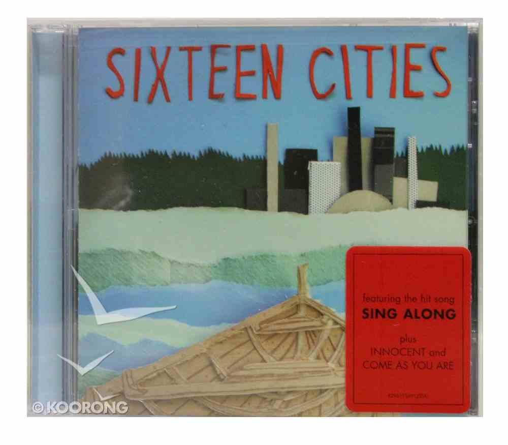 Sixteen Cities CD