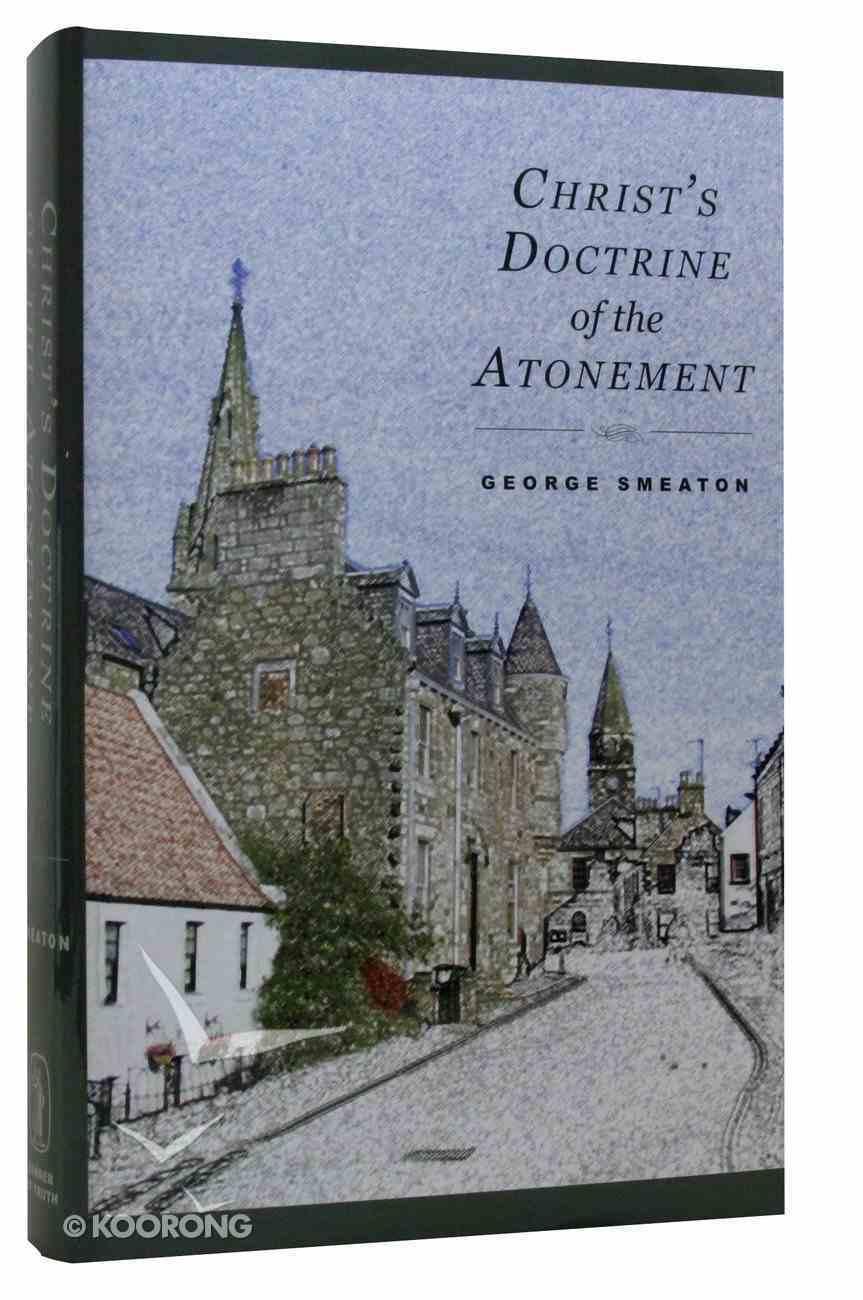 Christ's Doctrine of Atonement Hardback