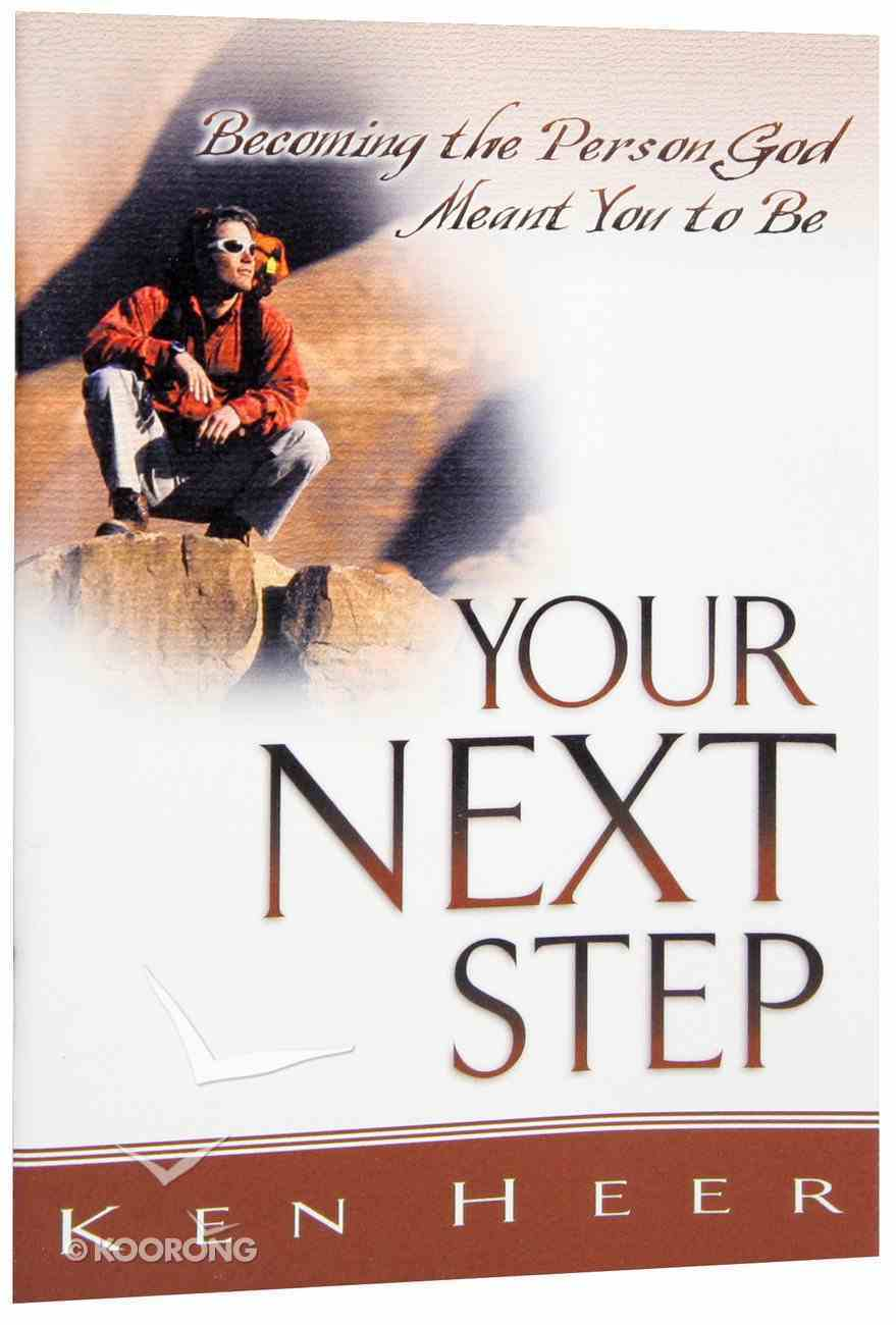 Your Next Step (Good Start Series) Booklet