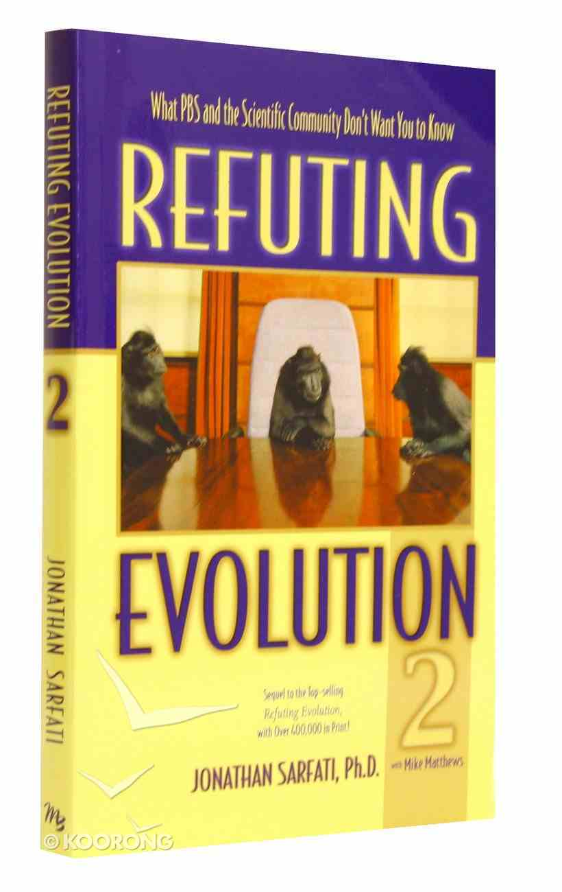 What Pbs & the Scientific Community Don't Want You to Know (#02 in Refuting Evolution Series) Paperback