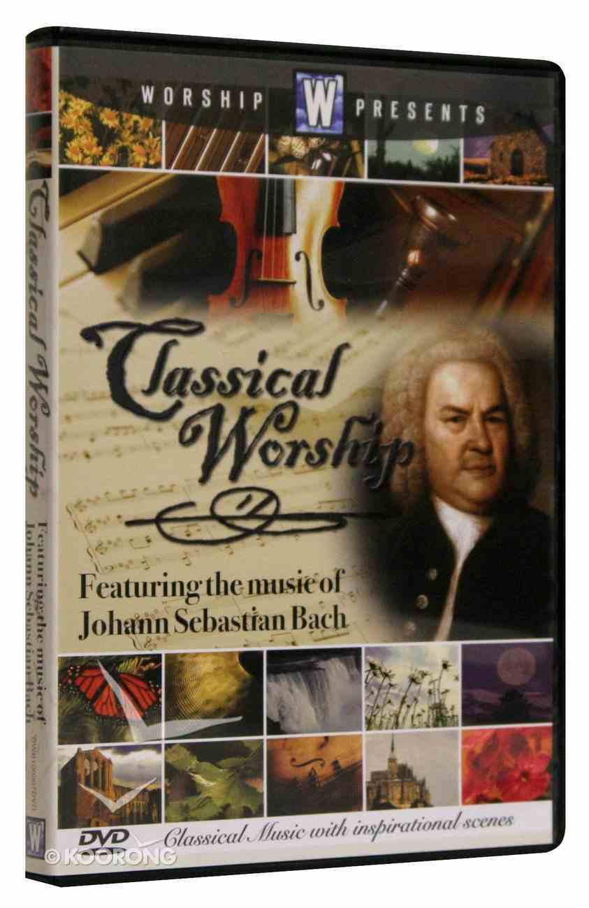 Bach (Classical Worship Series) DVD