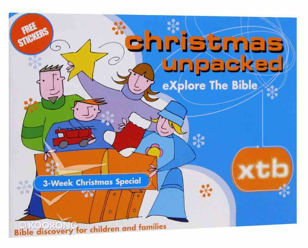 Christmas Unpacked (Xtb & Table Talk) (Explore The Bible Series) Paperback