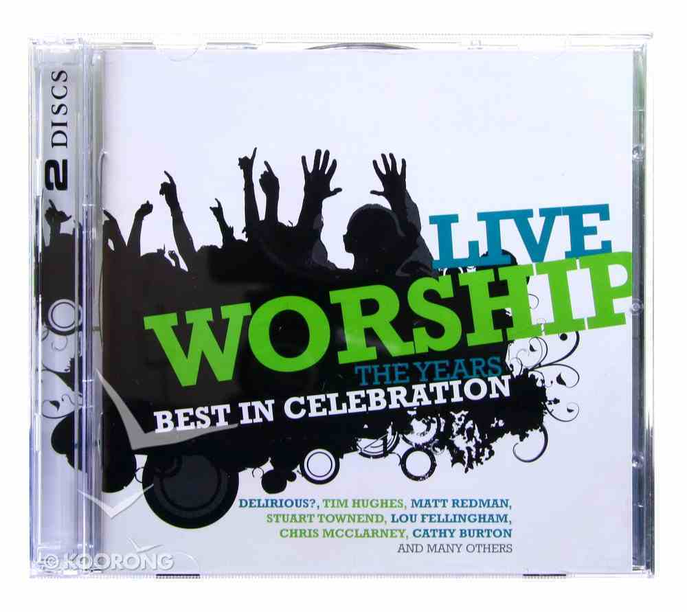 Live Worship: The Year's Best in Celebration CD