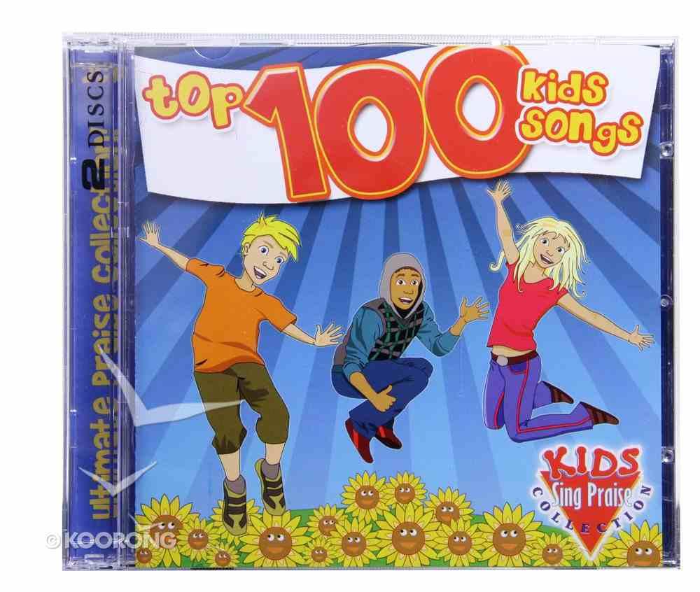 Top 100 Kids Songs: Kids Sing Praise Collection CD
