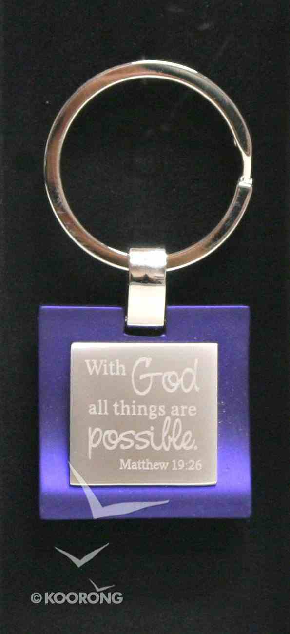 Metal Keyring: Purple With God All Things Are Possible Jewellery