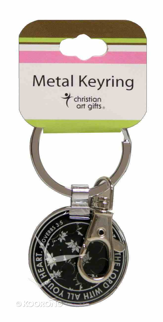 Metal Keyring: Trust in the Lord With All Your Heart Jewellery