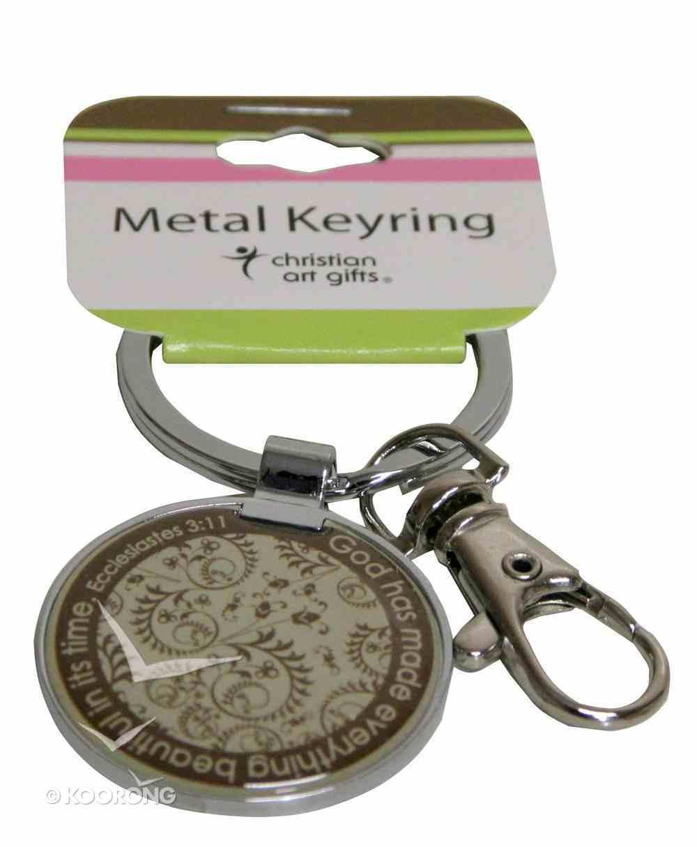 Metal Keyring: God Has Made Everything Beautiful Jewellery