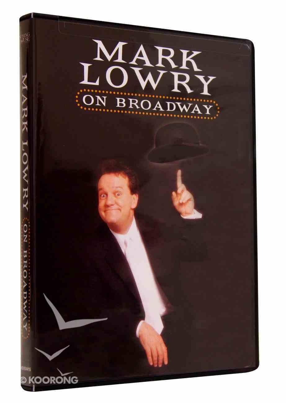 Mark Lowry on Broadway DVD
