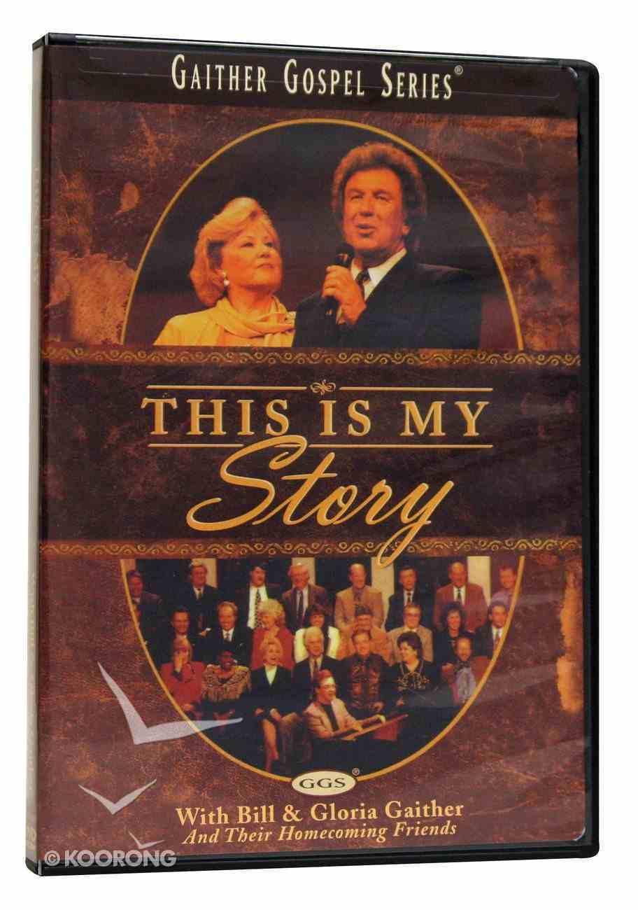 This is My Story (Gaither Gospel Series) DVD