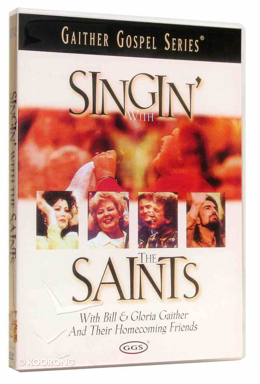 Singin' With the Saints (Gaither Gospel Series) DVD