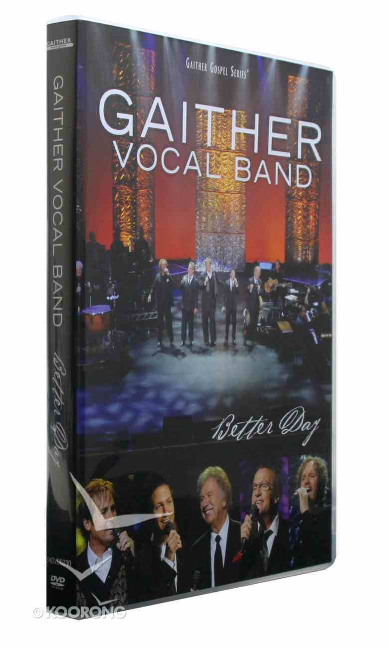 San Antonio Volume 2 - Better Day (Gaither Vocal Band Series) DVD