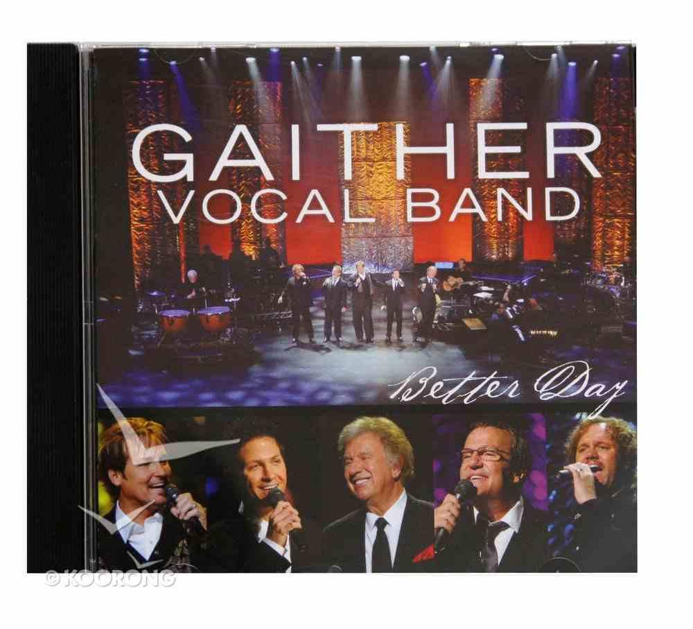 San Antonio Volume 2 Better Day (Gaither Vocal Band Series) CD