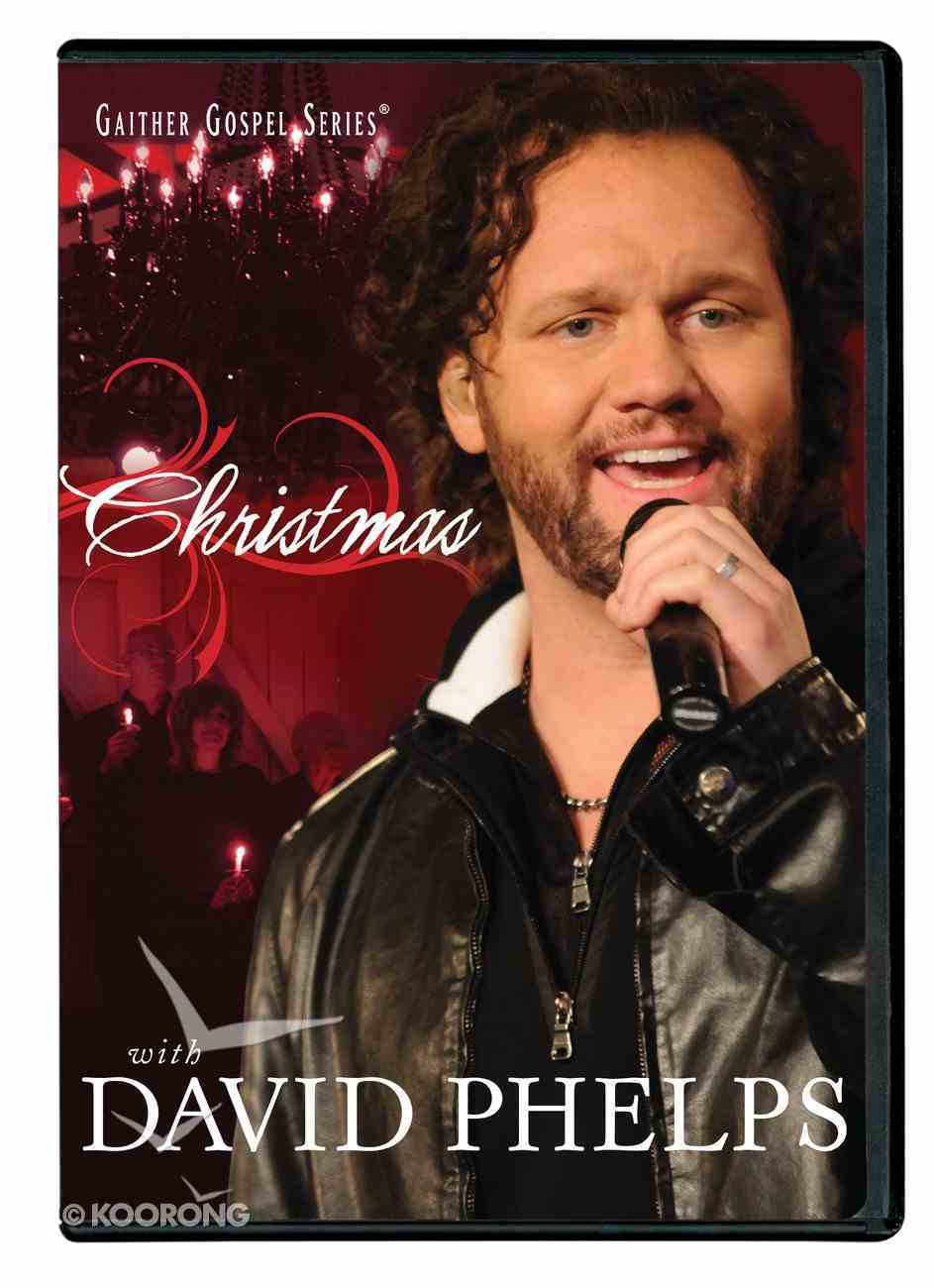 Christmas With David Phelps (Gaither Gospel Series) DVD