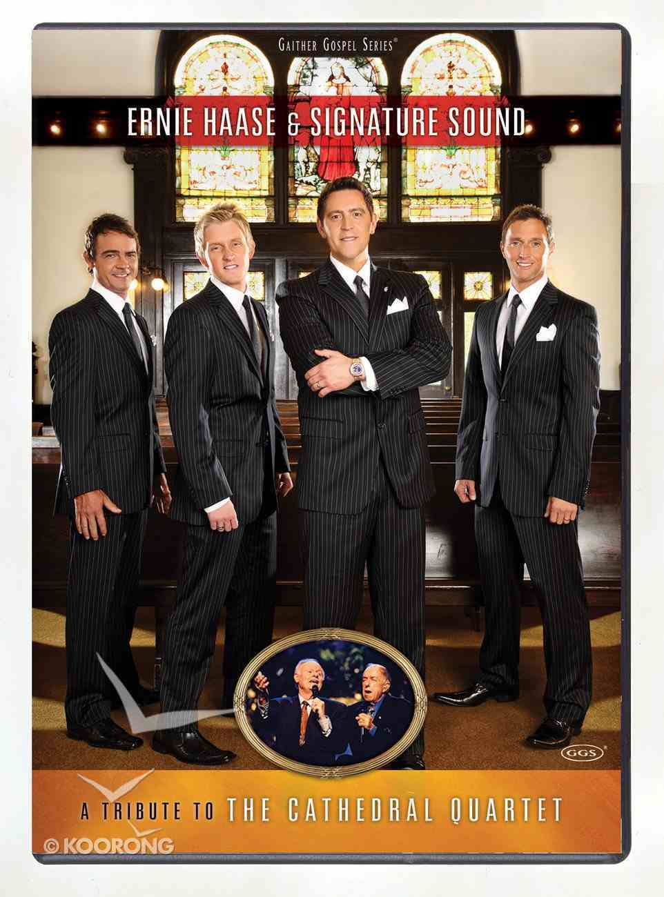 Tribute to the Cathedral Quartet - Ernie Haase & Signature Sound (Gaither Gospel Series) DVD