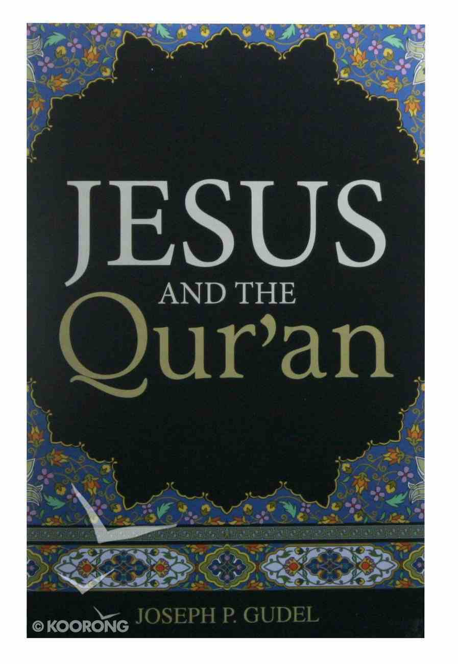 Jesus and the Qur'an (Pack Of 25) Booklet