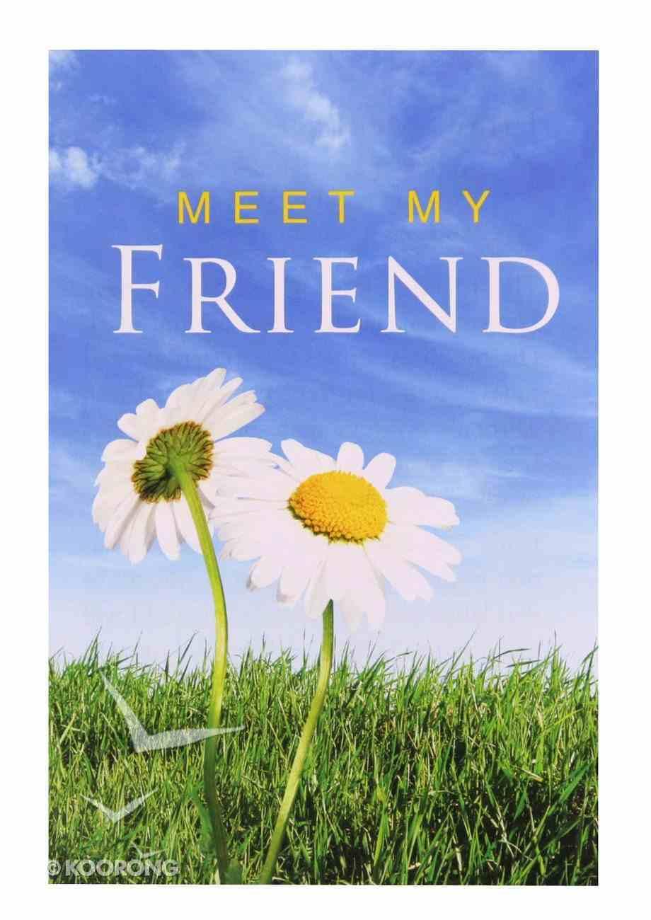 Meet My Friend (ESV) (Pack Of 25) Booklet