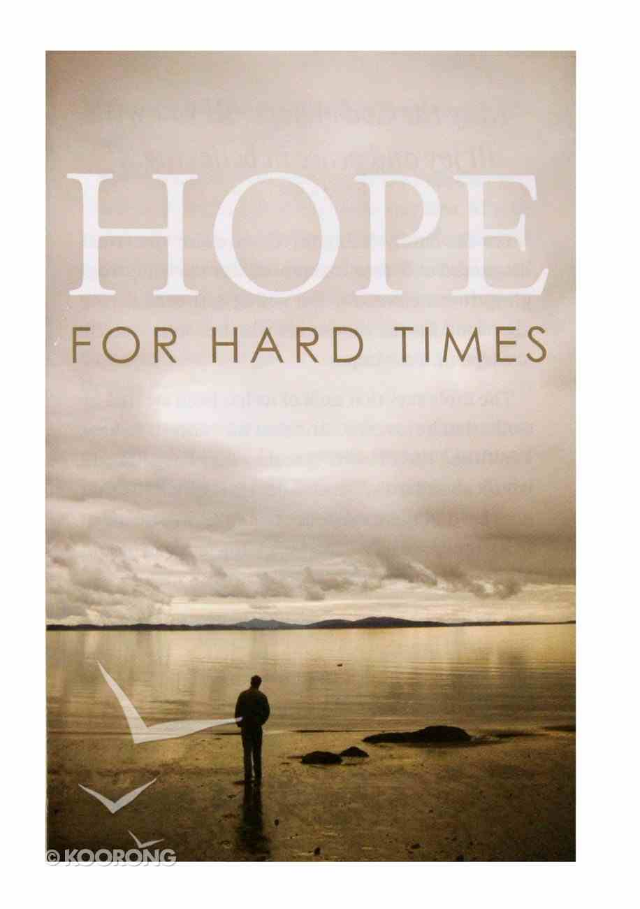 Hope For Hard Times (Pack Of 25) Booklet