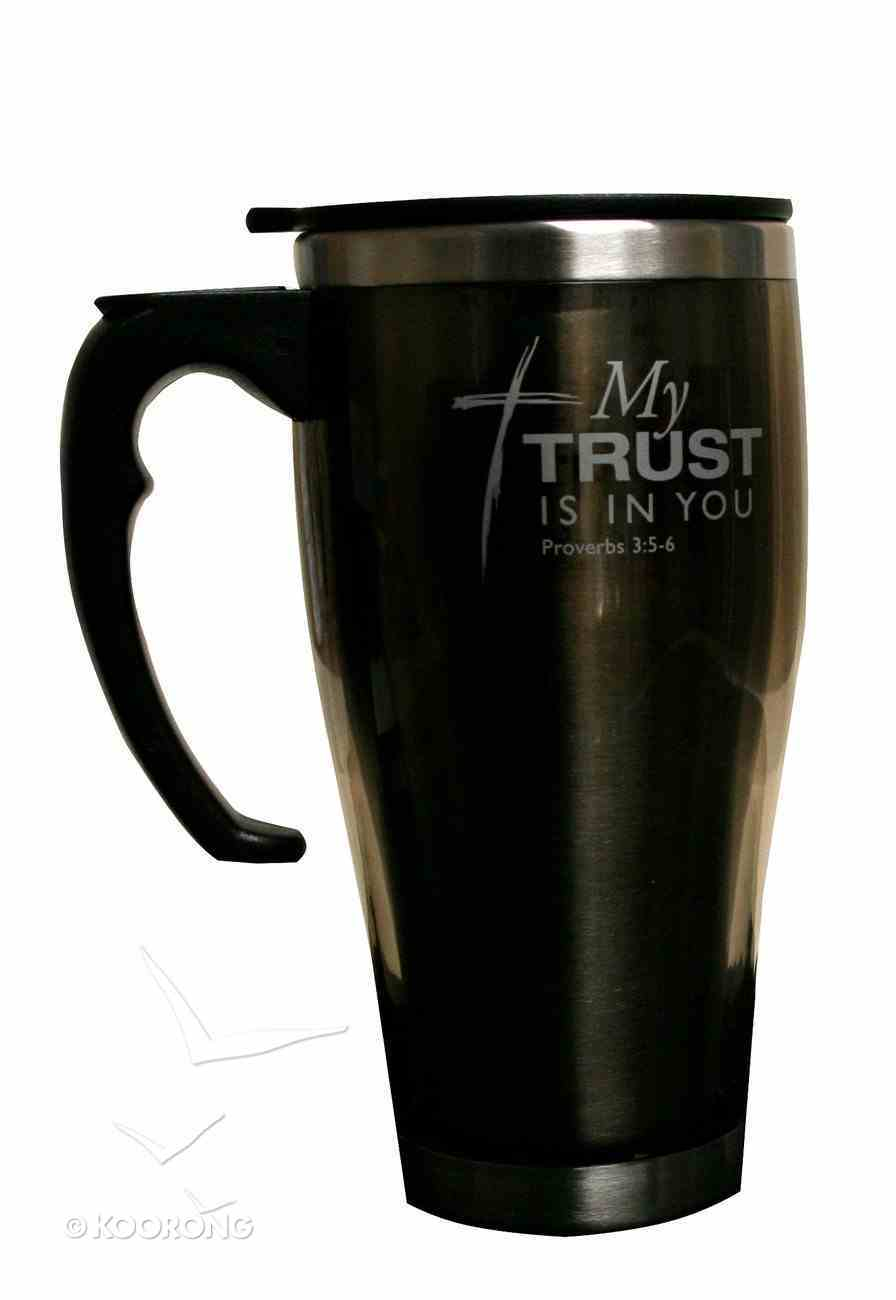 Metal Travel Mug: My Trust is in You (Brown) Homeware