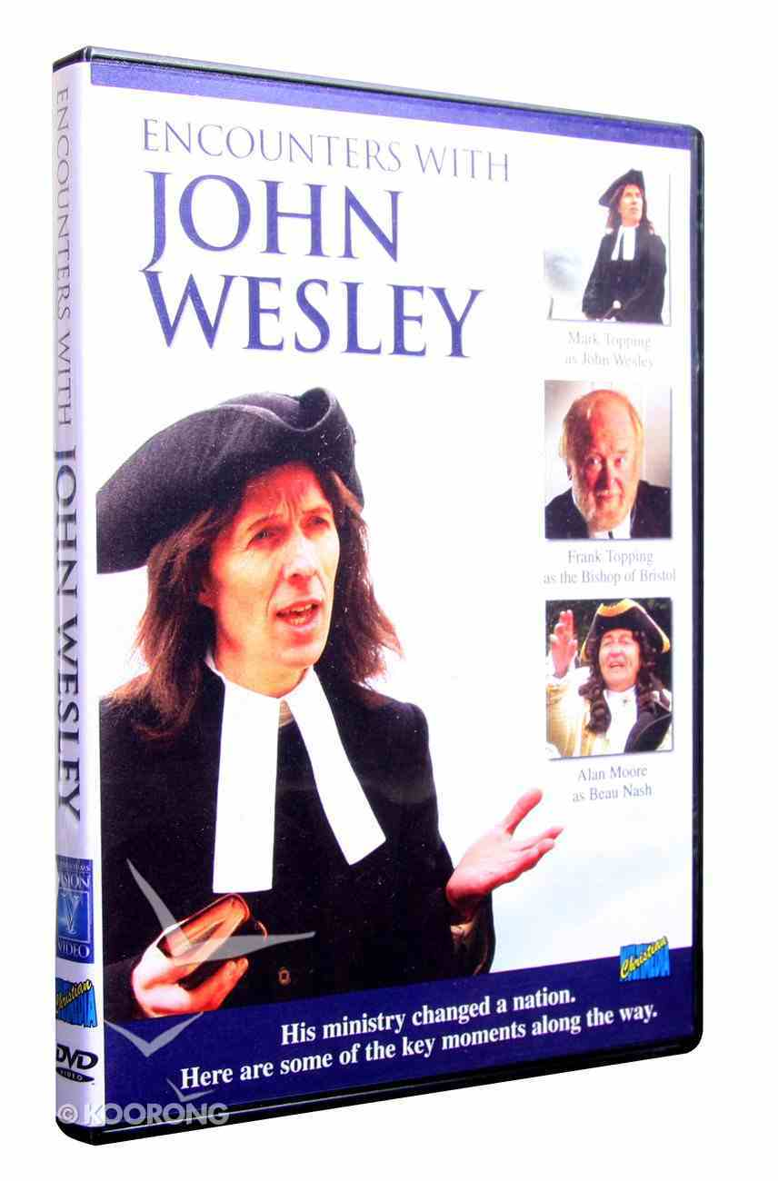 Encounters With John Wesley DVD