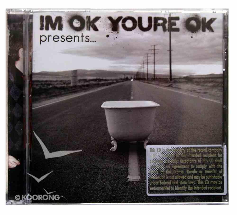 I'm Ok, You're Ok Presents... CD
