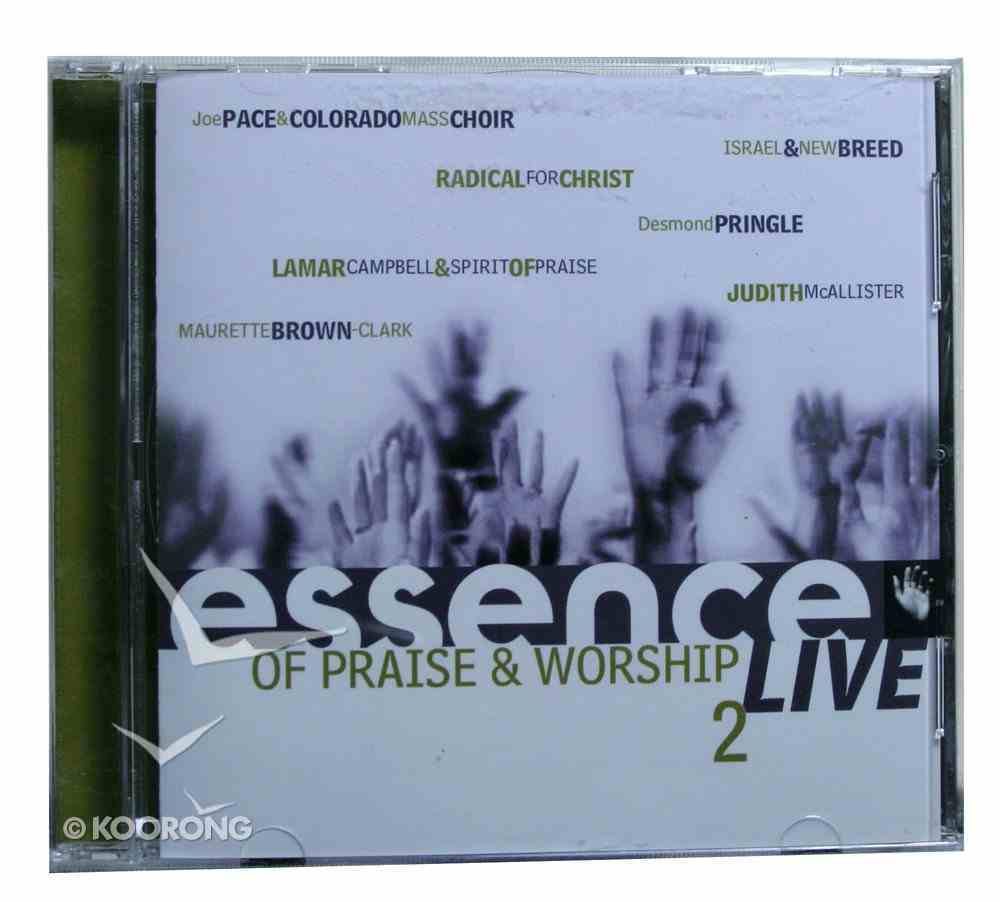 Essence of Praise and Worship Live (Vol 2) CD