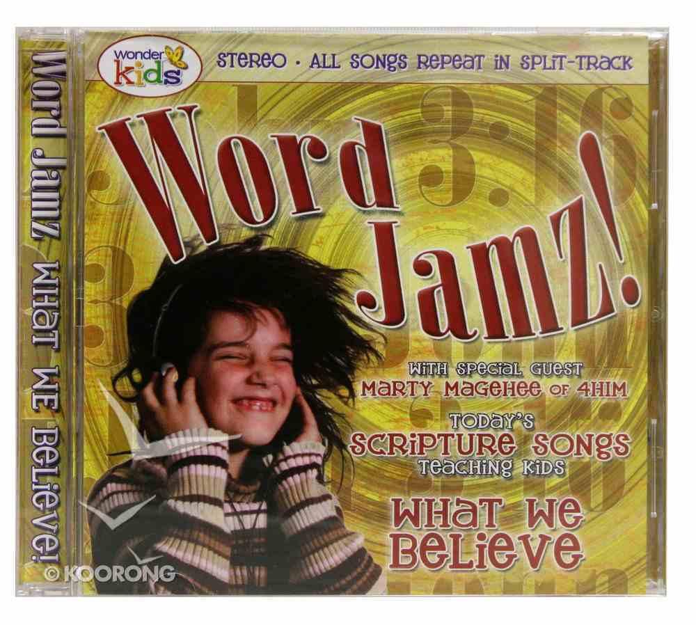 Word Jamz: What We Believe CD