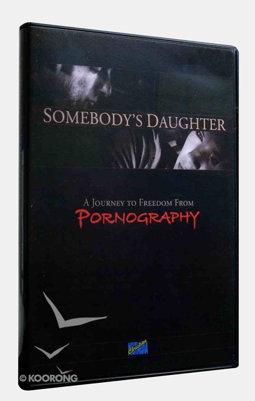 Somebody's Daughter: A Journey to Freedom From Pornography DVD